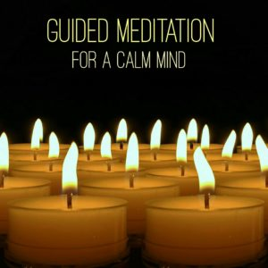 Guided Meditation for a Calm Mind